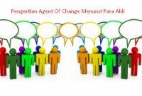 Pengertian Agent Of Change Menurut Para Ahli