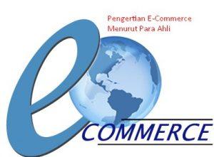 Pengertian E-Commerce Menurut Para Ahli