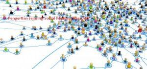 Pengertian Jejaring Sosial Menurut Para Ahli