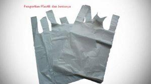 Pengertian Plastik dan Jenisnya
