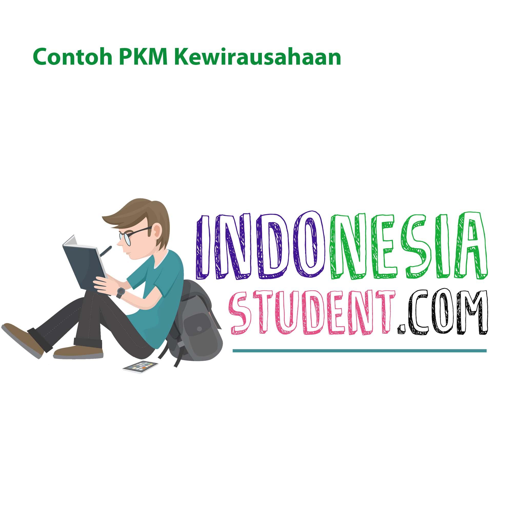 Contoh Pkm Kewirausahaan Pkm K Lengkap Indonesiastudents Com