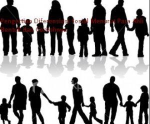 Pengertian Diferensiasi Sosial Menurut Para Ahli