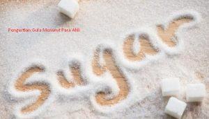 Pengertian Gula Menurut Para Ahli