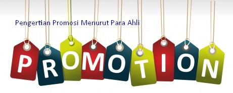7 Pengertian Promosi Menurut Para Ahli Lengkap Indonesiastudents Com
