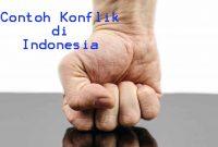 Contoh Konflik di Indonesia